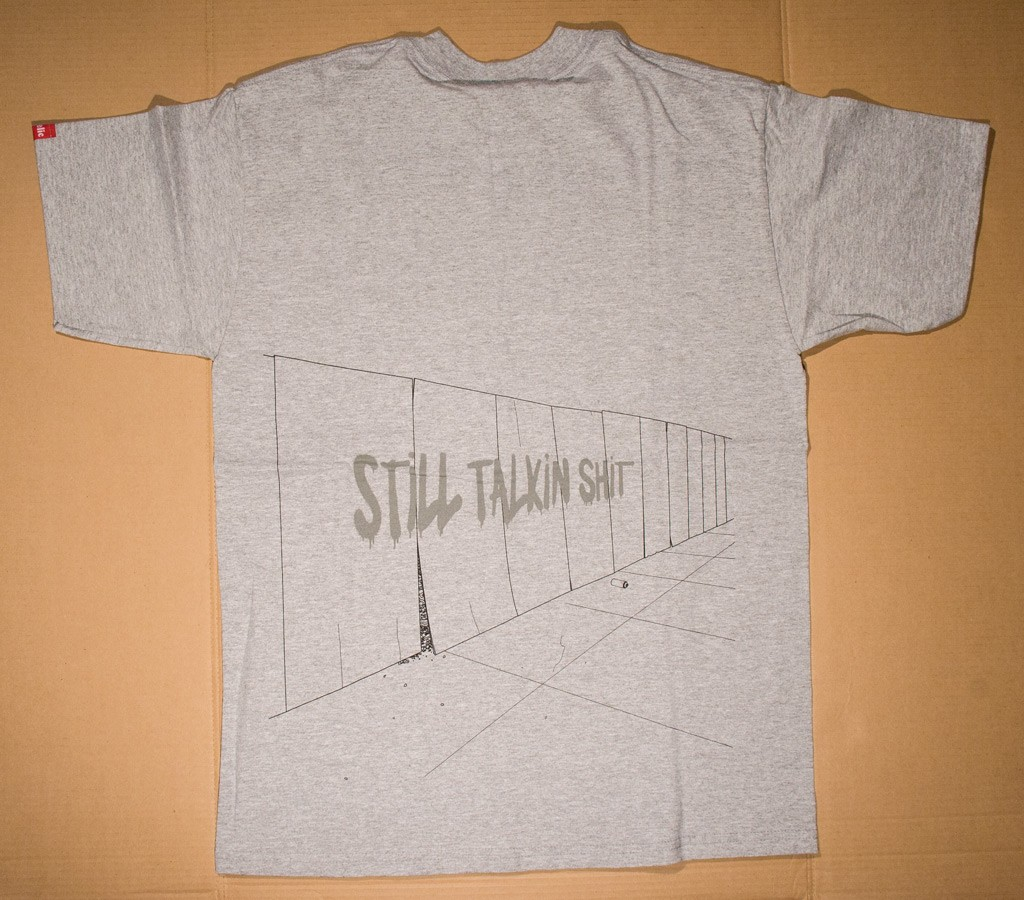 Still Talkin' Shit t-shirt