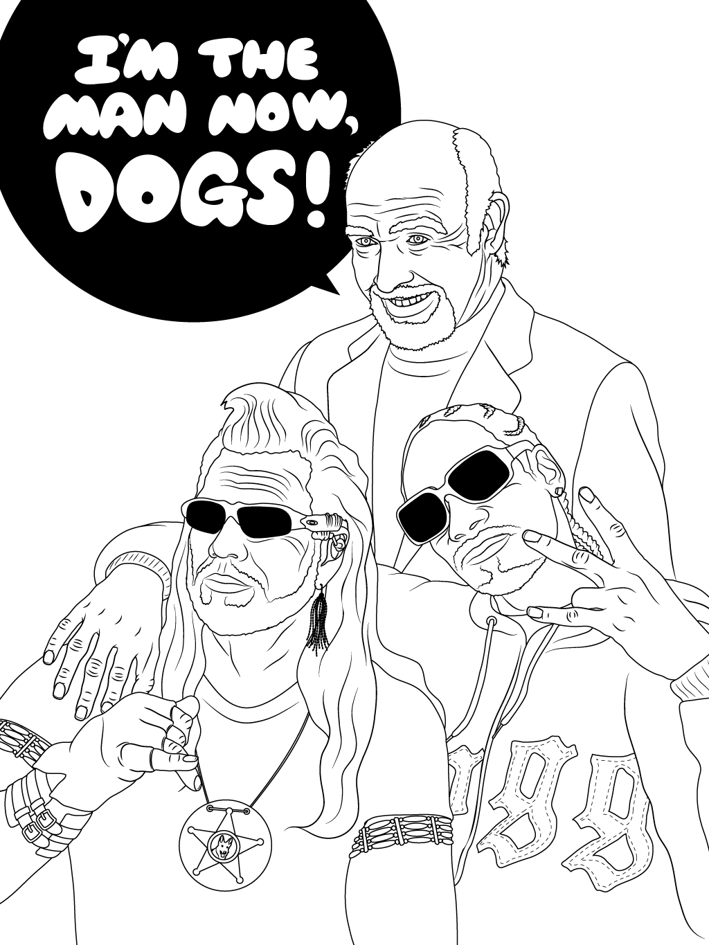 I'm The Man Now, Dogs!